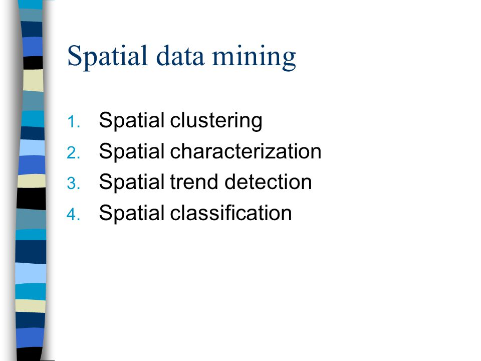 Spatial Apriori Maakt gebruik van de realieve frequentie van waarden in de database ten opzichte van de subset ƒ (prop)= DB targets Freq targets (prop) Card(targets) freqDB(prop) Card(DB)