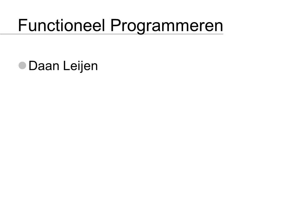 Functioneel Programmeren Daan Leijen