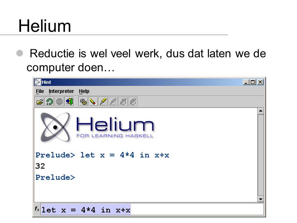 Helium Reductie is wel veel werk, dus dat laten we de computer doen…