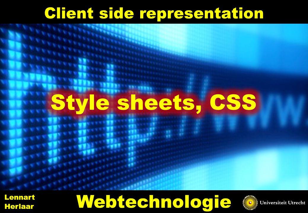 Client side representation 2 Webtechnologie Lennart Herlaar