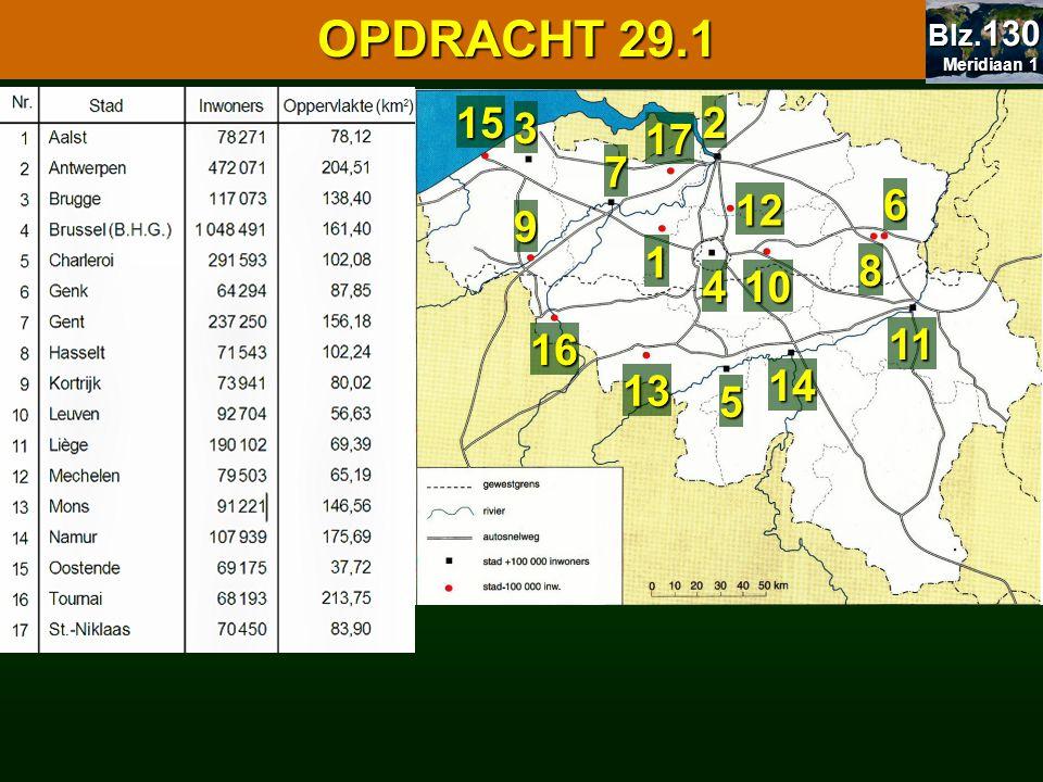 29.1 Oppervlakte en bevolking 29.1 Oppervlakte en bevolking OPDRACHT 29.1 Meridiaan 1 Meridiaan 1 Blz. 130 1 2 3 4 5 6 7 8 9 10 11 12 13 14 15 16 17