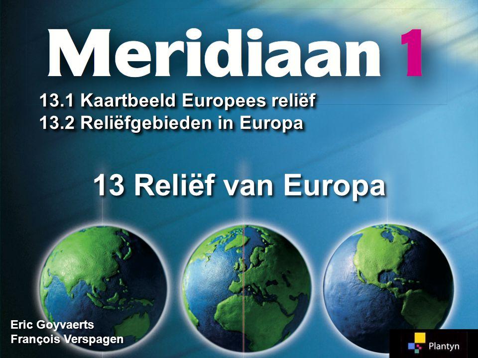 OPDRACHT 13.2 OPDRACHT 13.2 Europees Middelland 12 Jura 13 Schwarzwald 14 Centraal Massief* 15 Schotse Hooglanden 16 Oeral* MiddelgebergtenMiddelgebergten 1616 1313 1212 1515 1414 Meridiaan 1 Meridiaan 1 Blz.