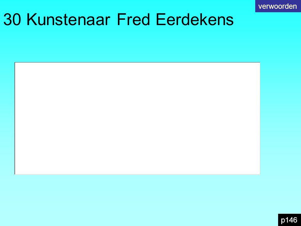 30 Kunstenaar Fred Eerdekens verwoorden p146