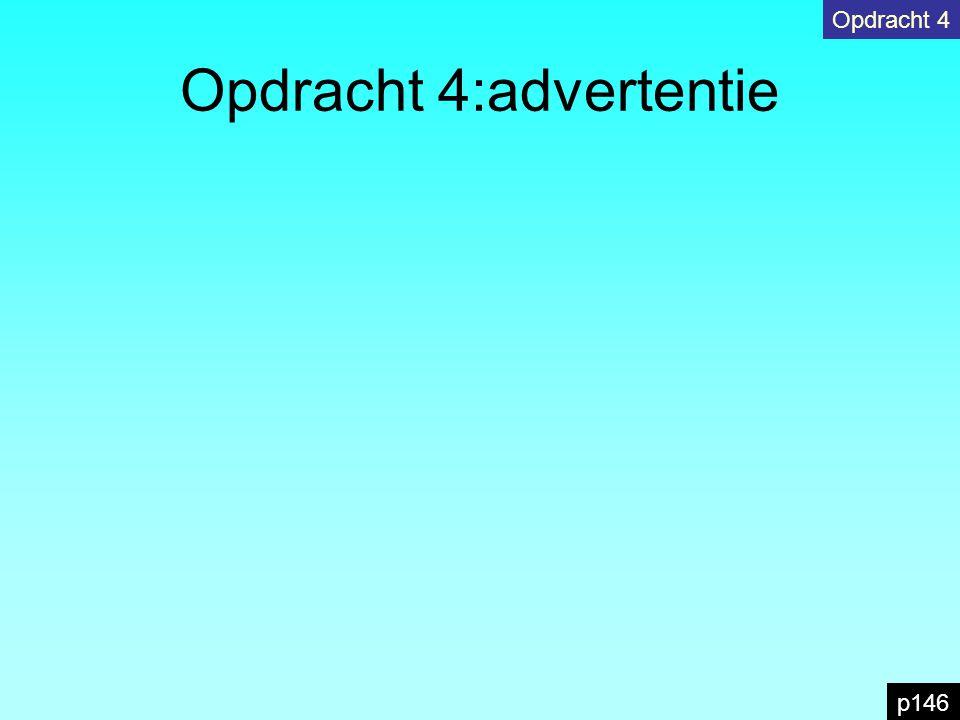 Opdracht 4:advertentie Opdracht 4 p146