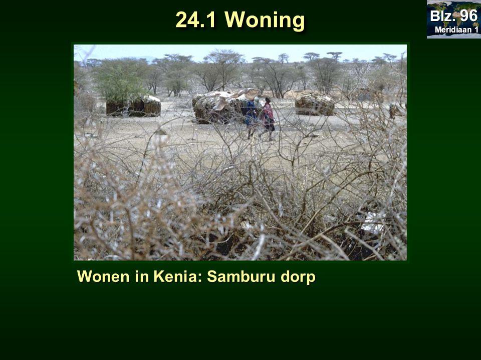 Wonen in Kenia: Samburu dorp 24.1 Woning Meridiaan 1 Meridiaan 1 Blz. 96