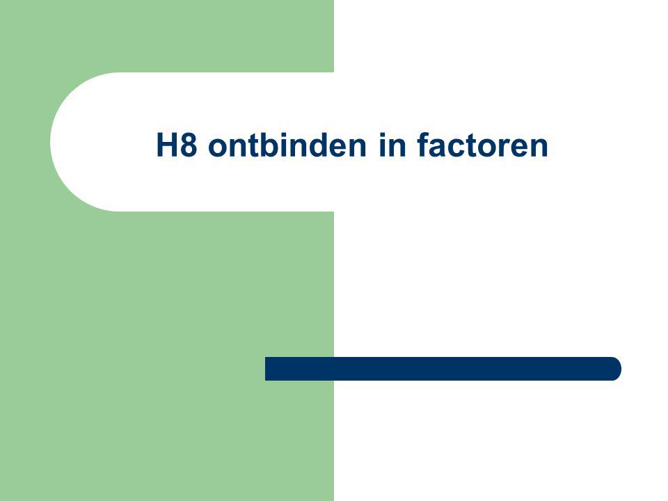 H8 ontbinden in factoren