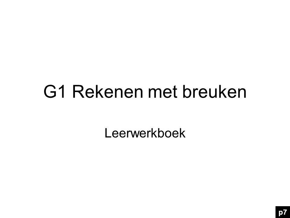 G1 Rekenen met breuken Leerwerkboek p7