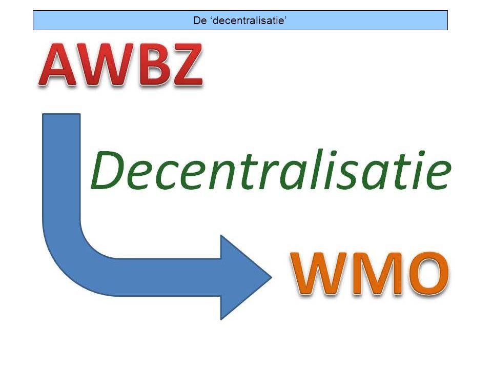 De 'decentralisatie'
