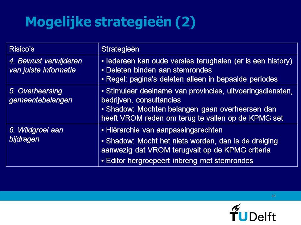 44 Mogelijke strategieën (2) Risico'sStrategieën 4.