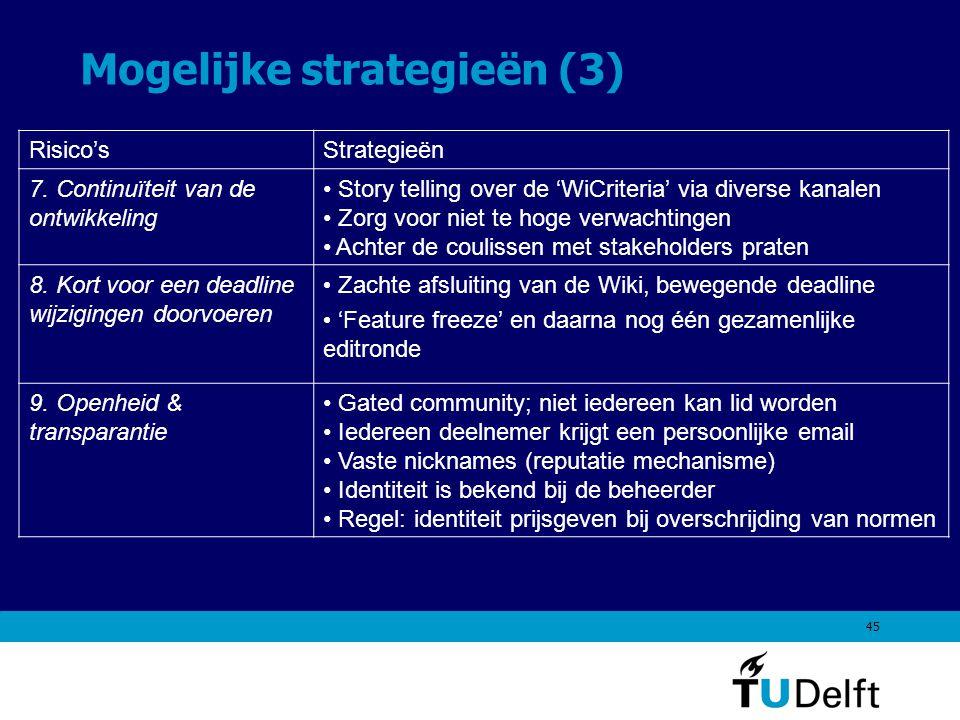 45 Mogelijke strategieën (3) Risico'sStrategieën 7.