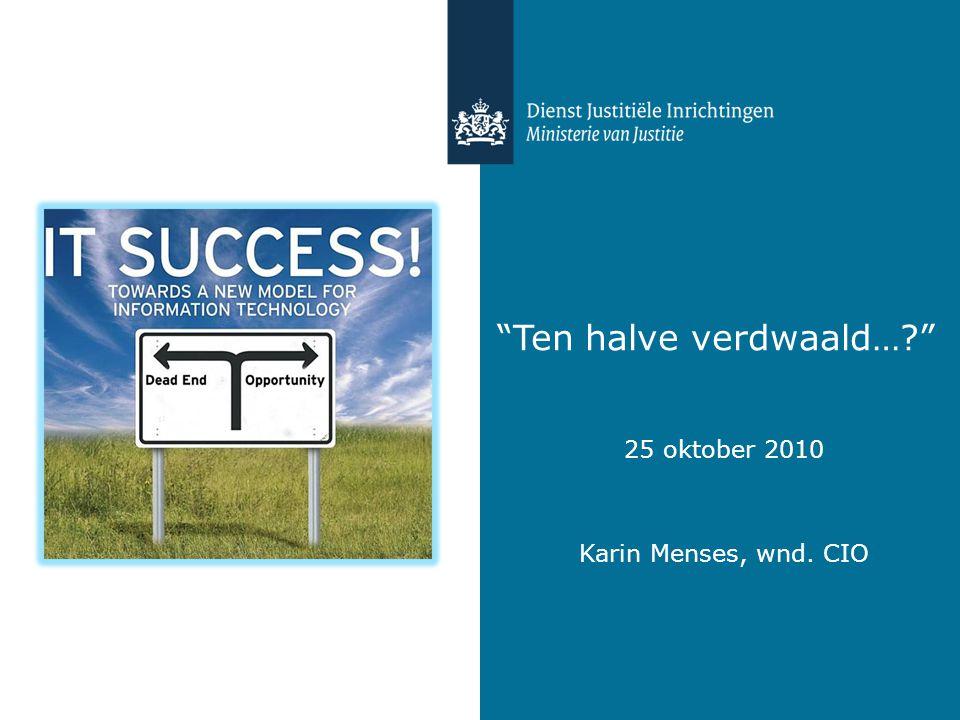 Karin Menses - DJI - 25 oktober 2010 2 Agenda DJI context Informatievoorziening DJI Aanleiding heroverweging Stoppen, en dan…..