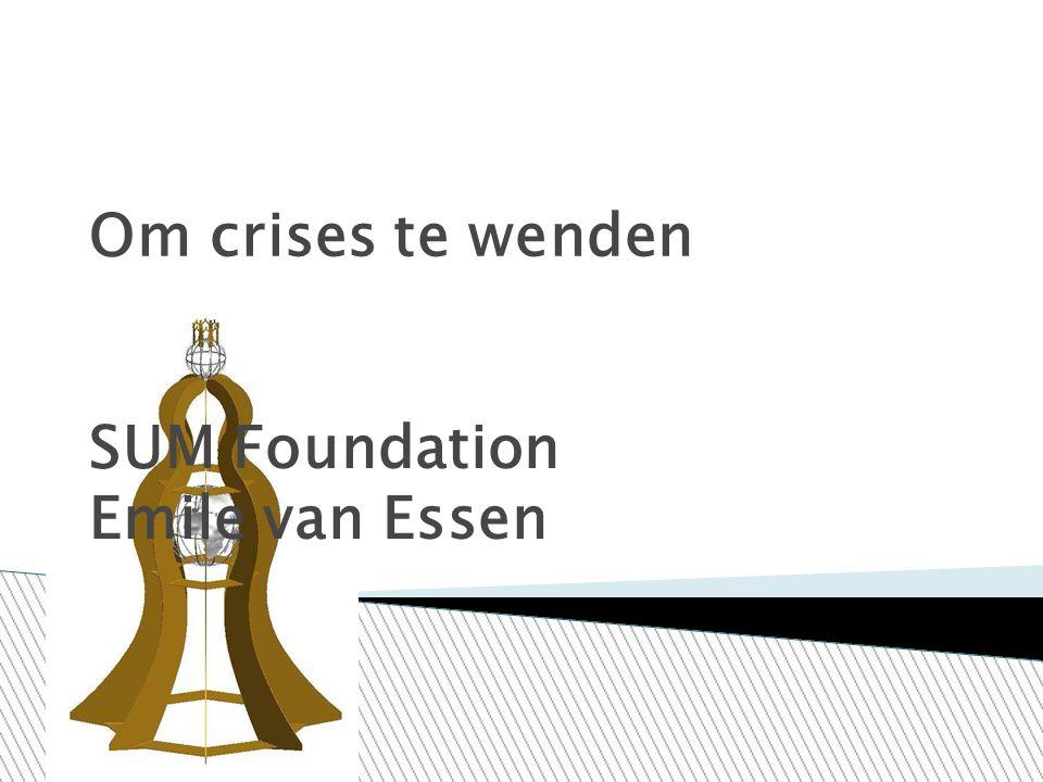 Om crises te wenden SUM Foundation Emile van Essen