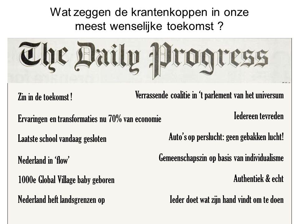 Wat zeggen de krantenkoppen in onze meest wenselijke toekomst .