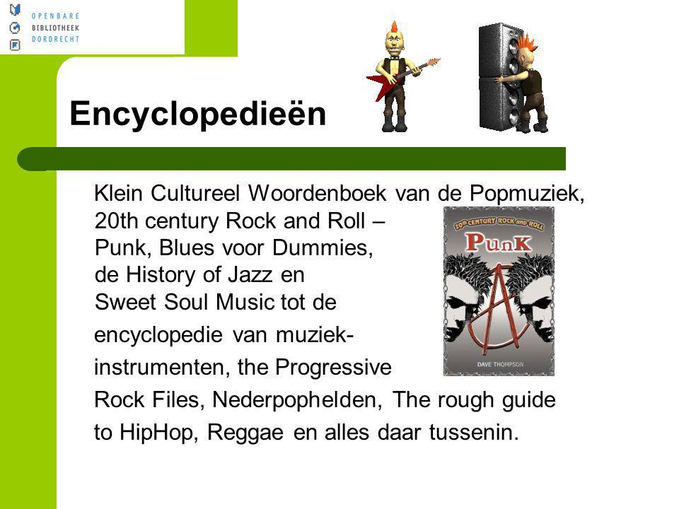 Klein Cultureel Woordenboek van de Popmuziek, 20th century Rock and Roll – Punk, Blues voor Dummies, de History of Jazz en Sweet Soul Music tot de enc