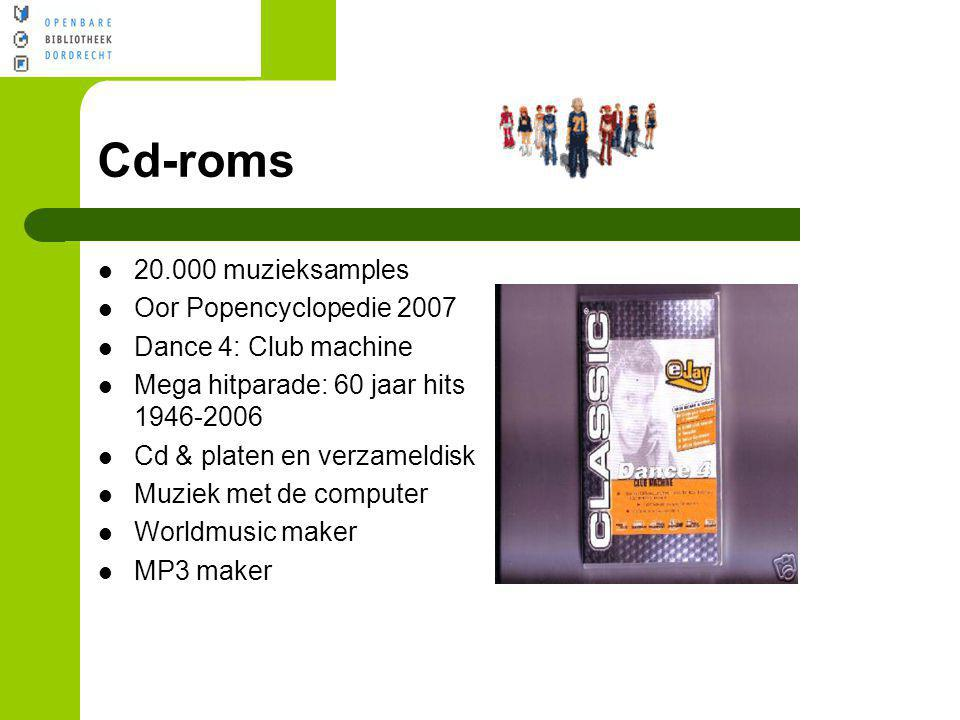 Cd-roms 20.000 muzieksamples Oor Popencyclopedie 2007 Dance 4: Club machine Mega hitparade: 60 jaar hits 1946-2006 Cd & platen en verzameldisk Muziek