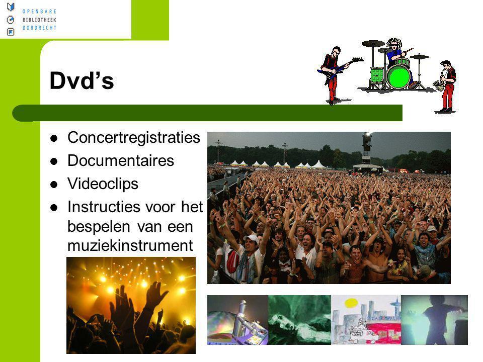 Dvd's Concertregistraties Documentaires Videoclips Instructies voor het bespelen van een muziekinstrument