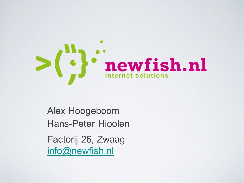 Alex Hoogeboom Hans-Peter Hioolen Factorij 26, Zwaag info@newfish.nl