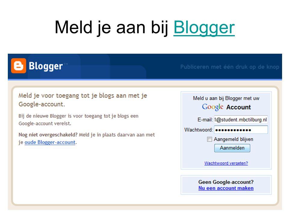 Meld je aan bij BloggerBlogger
