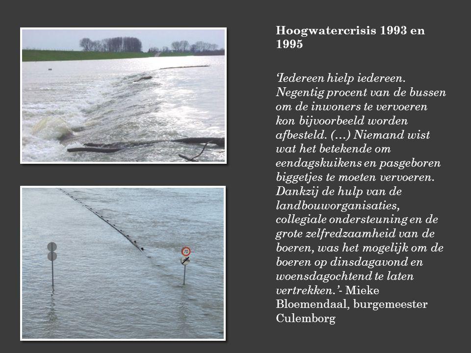 Hoogwatercrisis 1993 en 1995 'Iedereen hielp iedereen.