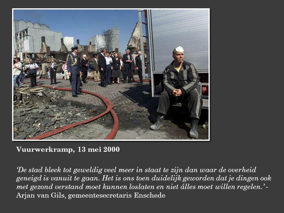 Vuurwerkramp, 13 mei 2000 'De stad bleek tot geweldig veel meer in staat te zijn dan waar de overheid geneigd is vanuit te gaan.