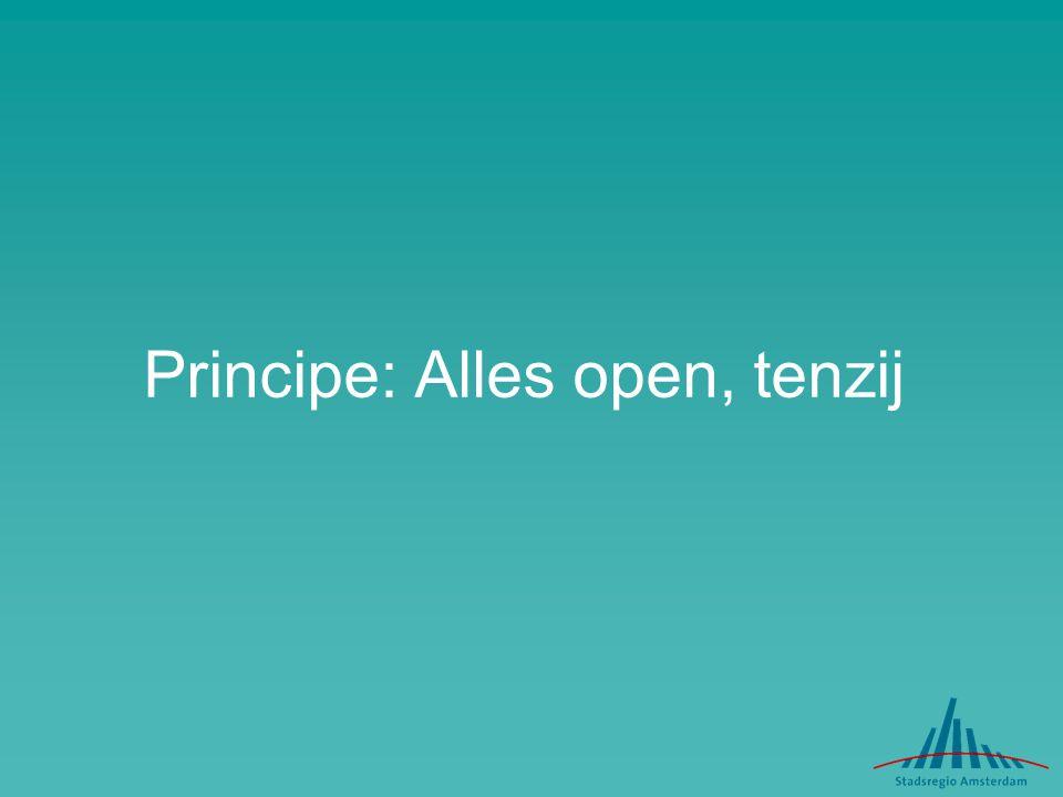 Principe: Alles open, tenzij