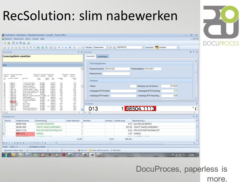 DocuProces, paperless is more. RecSolution: slim nabewerken