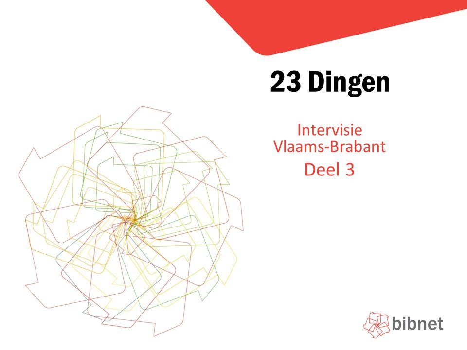 Intervisie Vlaams-Brabant Deel 3 23 Dingen