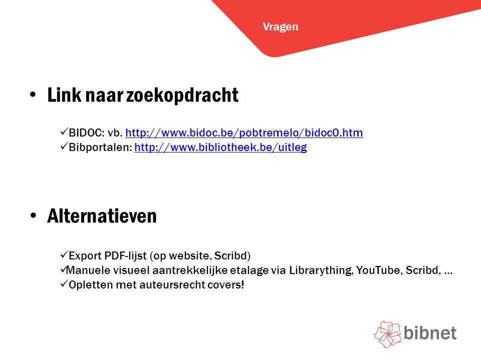 Link naar zoekopdracht Vragen BIDOC: vb.