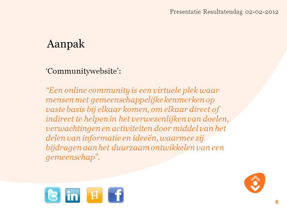 Presentatie Resultatendag 02-02-2012 7 Aanpak http://www.neer.digidorplimburg.nl