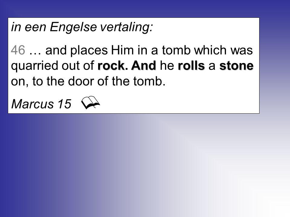 34 Terwijl gij bleeft toezien, raakte, zonder toedoen van mensenhanden, een steen los, die het beeld trof aan de voeten van ijzer en leem en deze verbrijzelde; 35 (…) en zij werden gelijk kaf op een dorsvloer in de zomer en de wind voerde ze mee, zodat er geen spoor meer van te vinden was; maar de steen die het beeld getroffen had, werd tot een grote berg, die de gehele aarde vulde.
