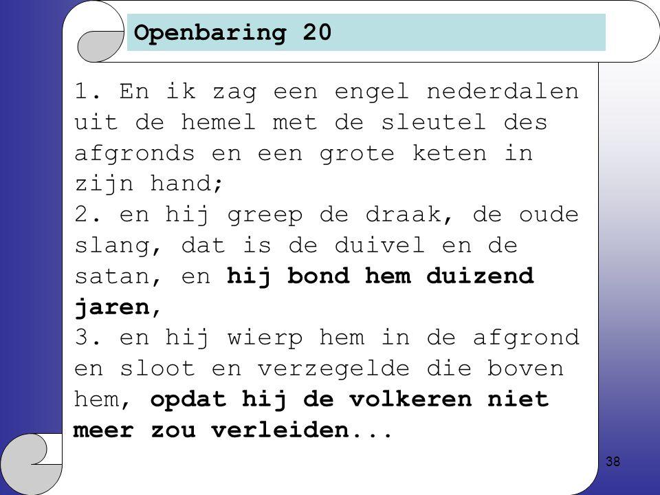 38 Openbaring 20 1.