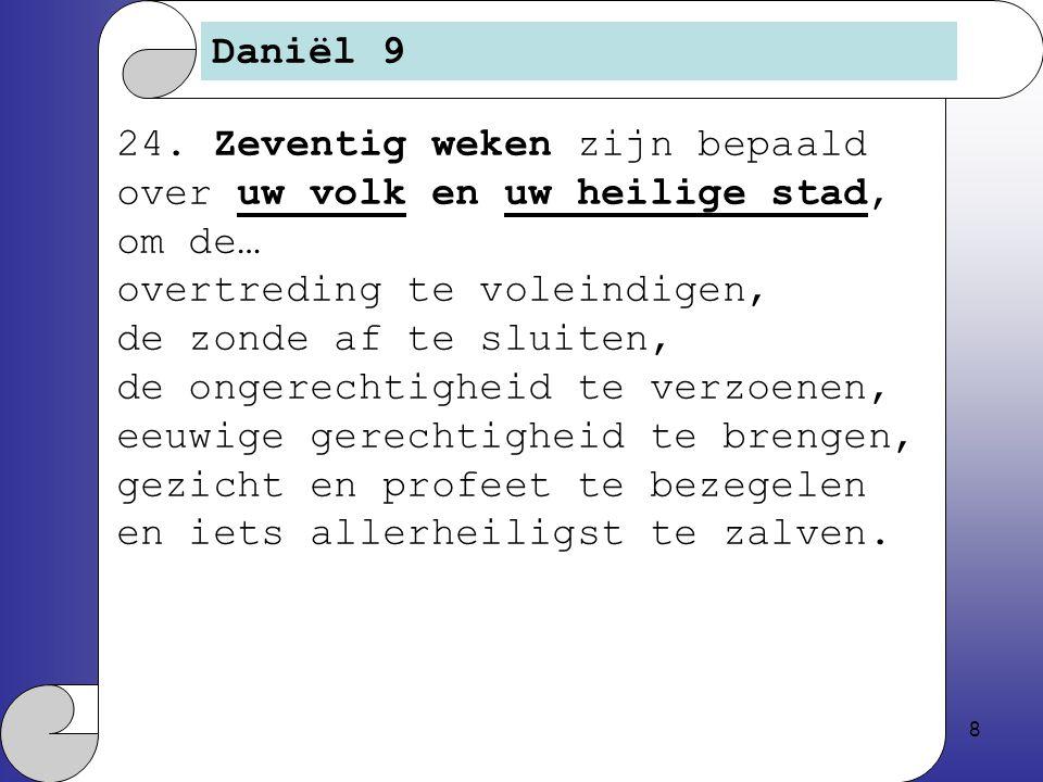 8 Daniël 9 24.
