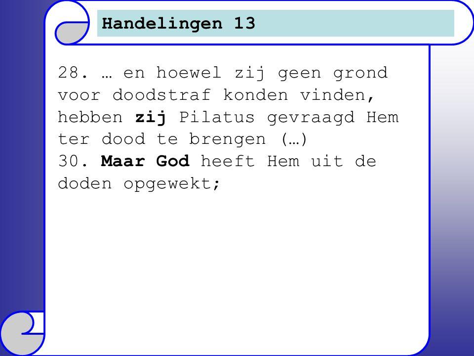 Handelingen 13 28.