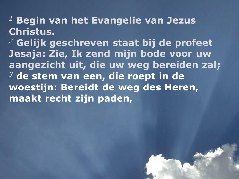 1 Begin van het Evangelie van Jezus Christus.