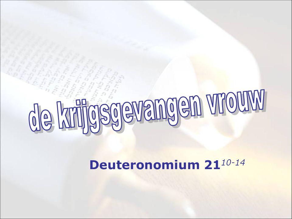 Deuteronomium 21 10-14