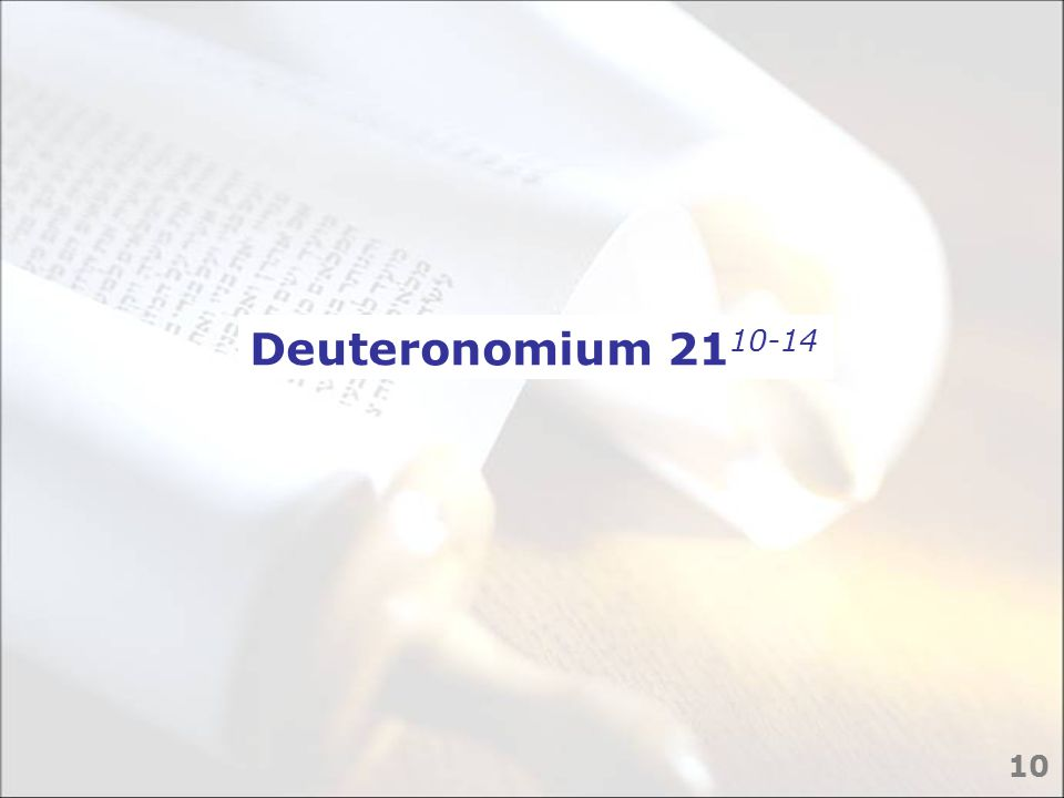 Deuteronomium 21 10-14 10