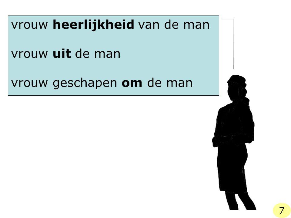 11 … in de Here is evenmin de vrouw zonder man iets, als de man zonder vrouw. anderzijds… 18