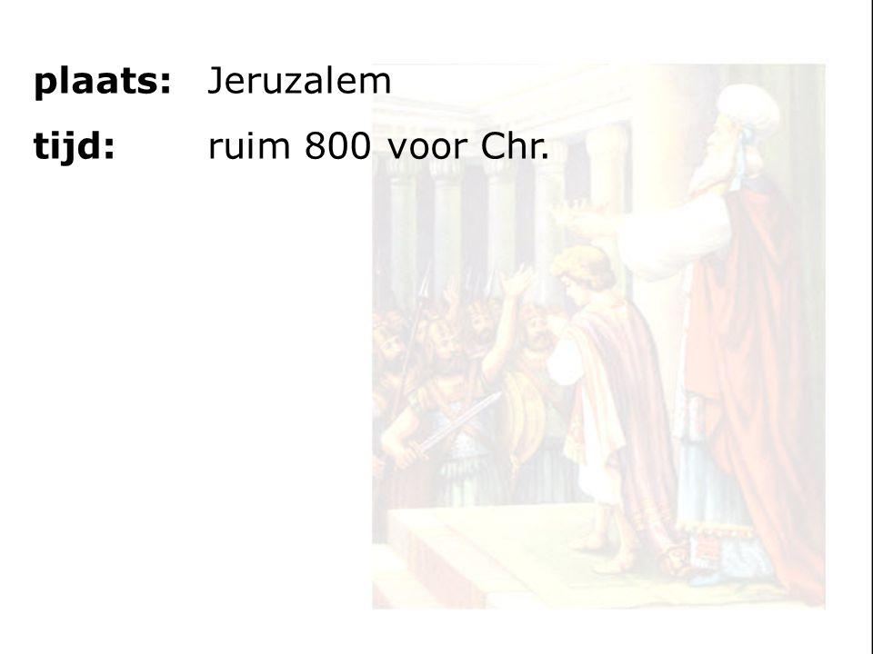 plaats:Jeruzalem tijd: ruim 800 voor Chr.