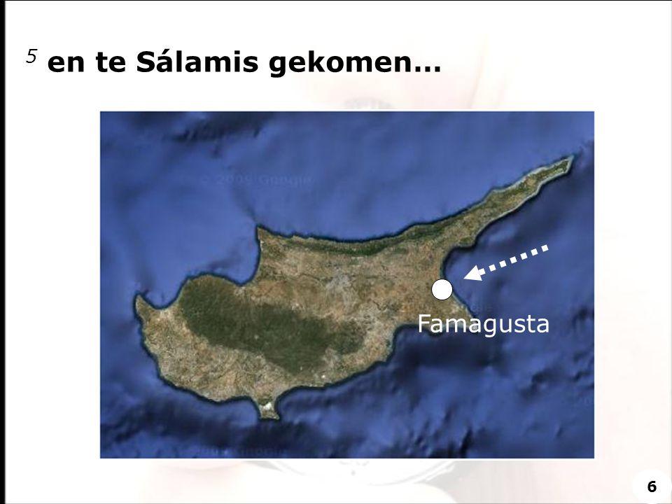 5 en te Sálamis gekomen… 6 Famagusta