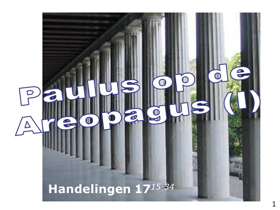 22 En Paulus, voor de Areopagus staande, zeide… lett. in het midden van … 22