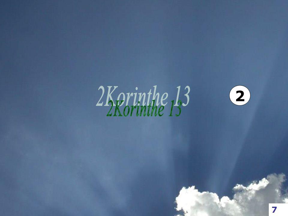 11 Overigens, broeders, weest blijde, laat u terecht brengen, laat u VERMANEN, weest eensgezind, houdt vrede, en de God der liefde en des vredes zal met u zijn.