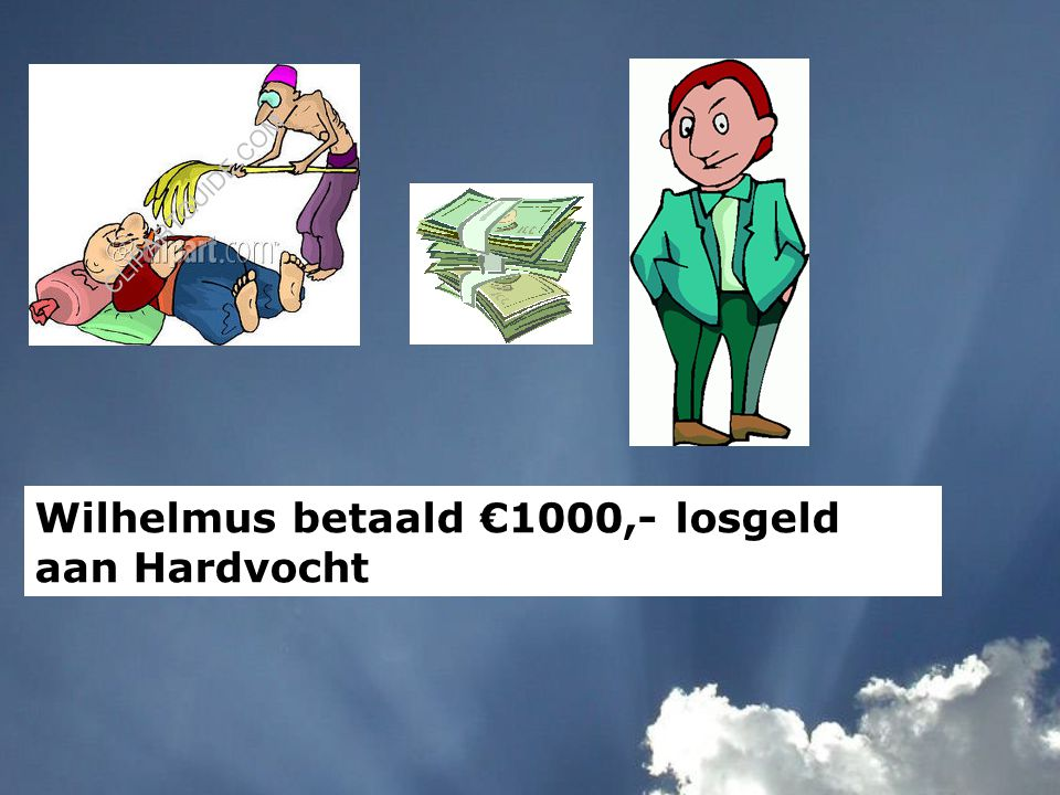 Wilhelmus betaald €1000,- losgeld aan Hardvocht