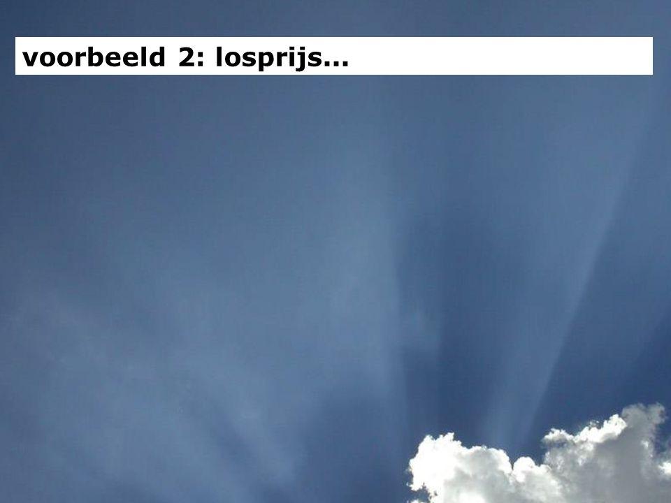 voorbeeld 2: losprijs...