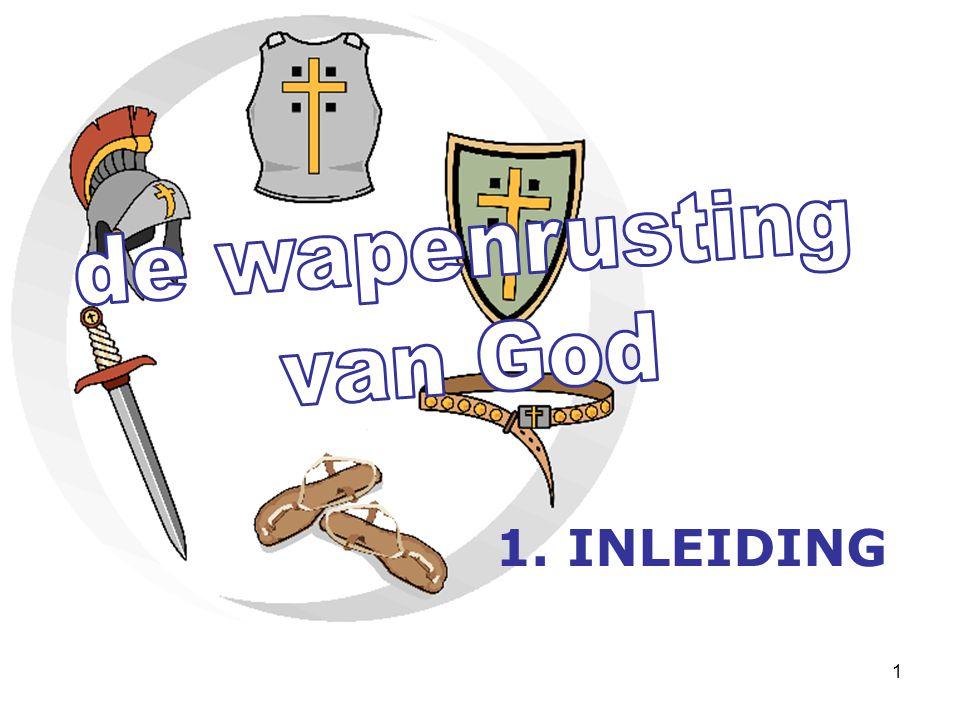 2 de wapenrusting van God ??.
