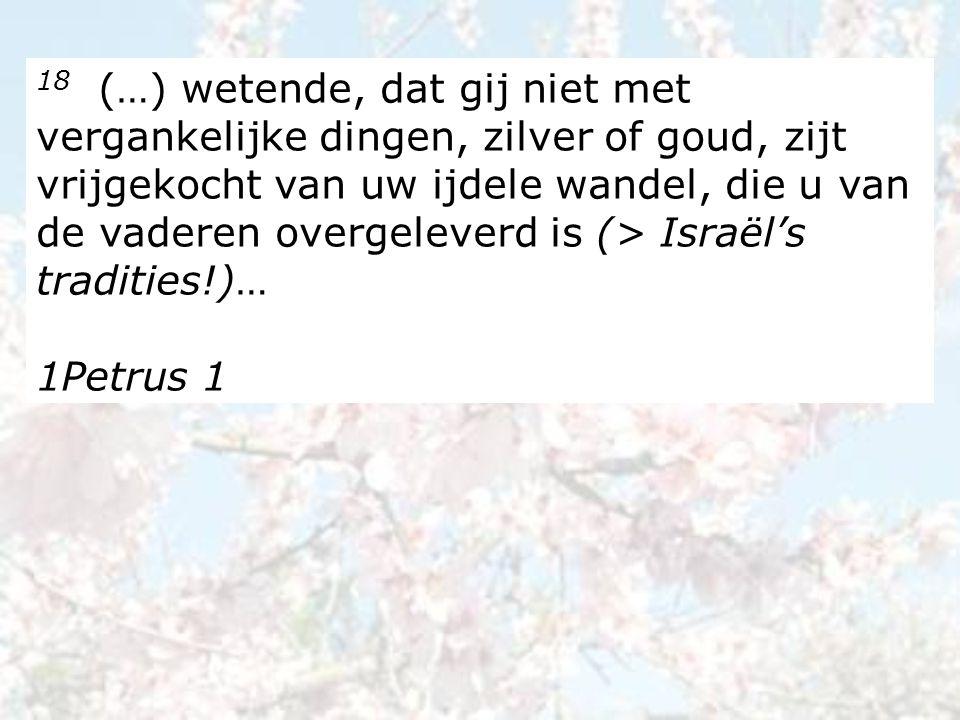 18 … maar met het kostbare bloed van Christus, als van een onberispelijk en vlekkeloos lam.