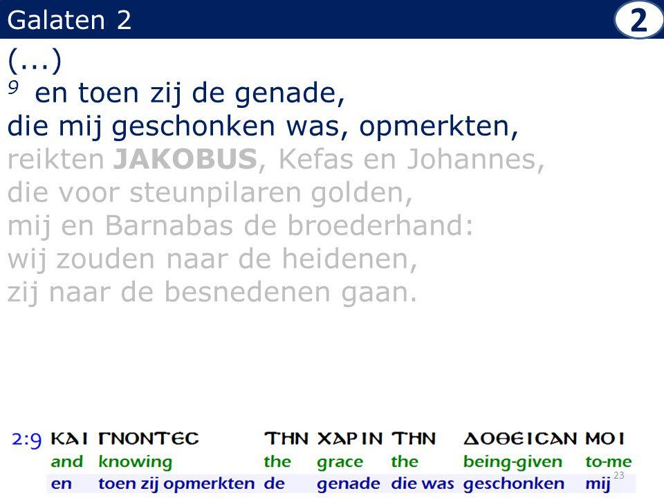 Galaten 2 (...) 9 en toen zij de genade, die mij geschonken was, opmerkten, reikten JAKOBUS, Kefas en Johannes, die voor steunpilaren golden, mij en Barnabas de broederhand: wij zouden naar de heidenen, zij naar de besnedenen gaan.