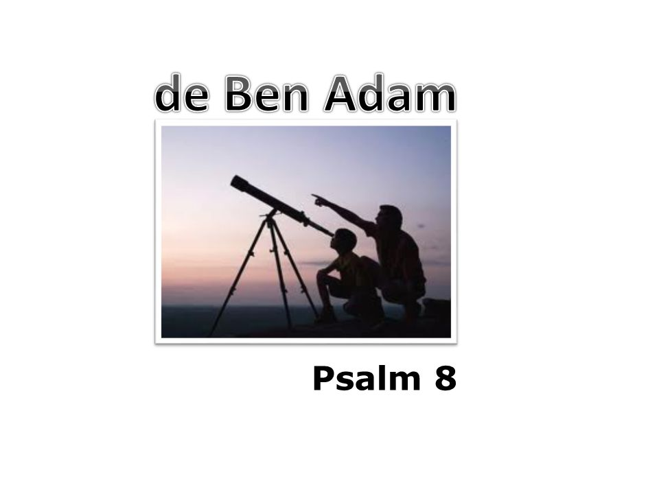 1...Een psalm van David.