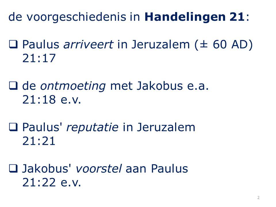 Handelingen 21 26 Toen nam Paulus die mannen mede, en hij heiligde zich de volgende dag met hen, ging in de tempel en deed aangifte, dat de dagen der heiliging zouden duren, totdat voor ieder hunner het offer gebracht was.