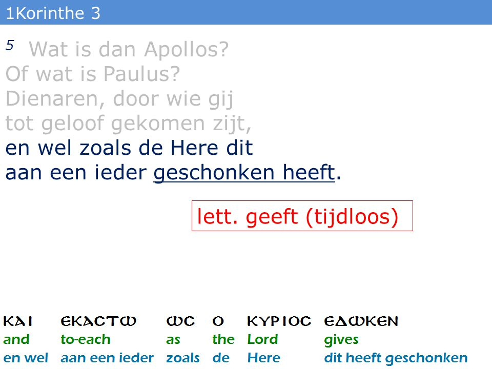 1Korinthe 3 5 Wat is dan Apollos. Of wat is Paulus.