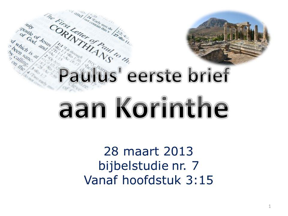 28 maart 2013 bijbelstudie nr. 7 Vanaf hoofdstuk 3:15 1